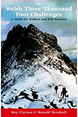 The Welsh Three Thousand Foot Challenges: A Guide for Walkers and Hill Runners Paperback
