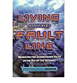 Living on the Fault Line: Managing for Shareholder Value in the Age of the Internet (Paperback) - Common