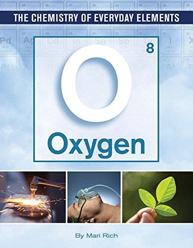 Oxygen (Chemistry of Everyday Elements)