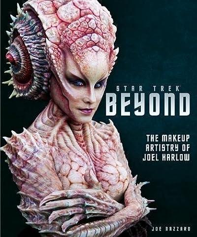 Star Trek Beyond - The Makeup Artistry of Joel