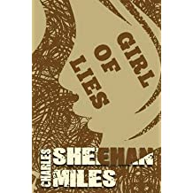 [(Girl of Lies)] [By (author) Charles Sheehan-Miles] published on (December, 2013)