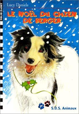 S.O.S. Animaux, 12:Le Noël du chien de berger