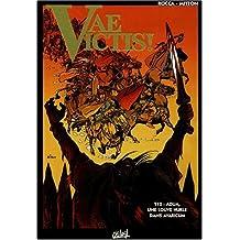 Vae Victis, tome 12 : Adua, une louve hurle dans Avaricum