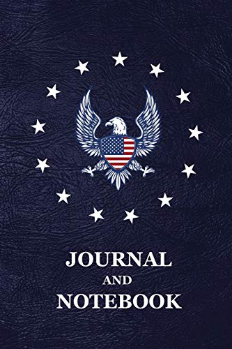 Journal and Notebook: American Bald Eagle Old Glory Vintage Betsy Ross Flag Stars 1776 Blank Lined Notebook and Journal, Gift for Men, Women and Kids | 118 pages | 6x9 Easy Carry Compact Size - Juvenile American Bald Eagle