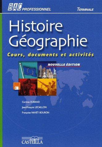 Histoire Géographie Bac professionnel Te : Cours, documents et activités