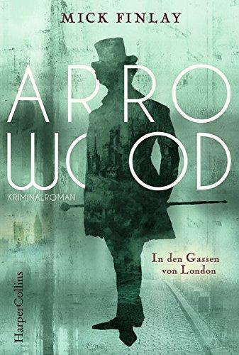 Buchseite und Rezensionen zu 'Arrowood - In den Gassen von London' von Mick Finlay