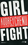 Girlfight (DOCUMENT) (French Edition)