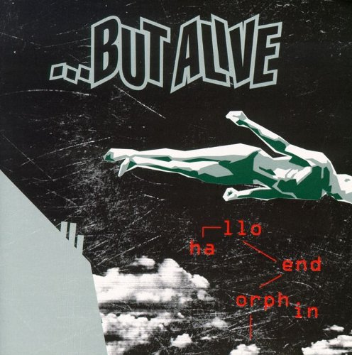 But Alive: Hallo Endorphin (Audio CD)