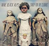Songtexte von Nine Black Alps - Candy for the Clowns