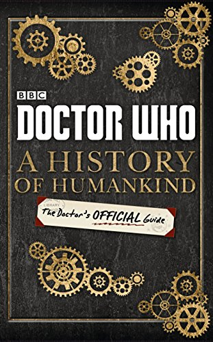 doctor-who-a-history-of-humankind-the-doctors-official-guide