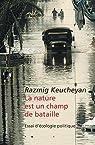 La nature est un champ de bataille par Keucheyan