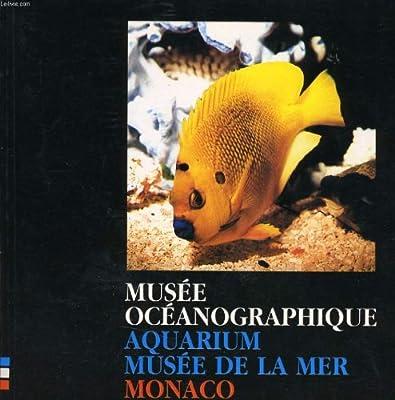 Musee oceanographique - aquarium musee de la mer monaco