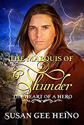 The Marquis of Thunder (Heart of a Hero Book 6)