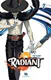 Radiant - Tome 2 (French Edition)