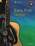 Easy Folk Guitar: 29 Traditional Pieces. Gitarre. Ausgabe mit CD. (Schott World Music)