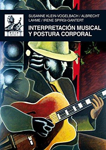 Descargar Libro Interpretación musical y postura corporal (Música) de Susanne Klein-Vogelbach