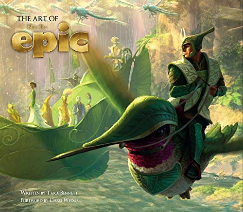 [(The Art of Epic)] [ By (author) Tara Bennett, Foreword by Chris Wedge ] [May, 2013] Bennett Wedges