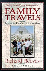 Family Travels: Around the World in Thirty (Or So) Days