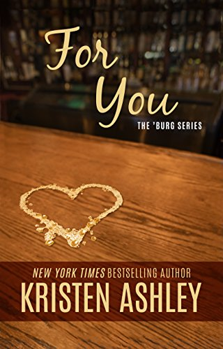 For You (The 'Burg Series Book 1)
