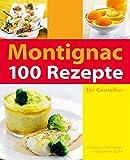 100 Rezepte für Genießer