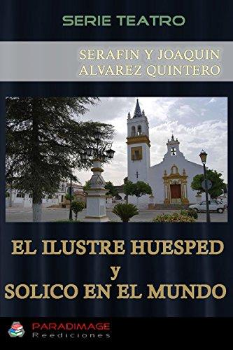 El Ilustre Huesped - Solico en el Mundo (Teatro)