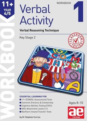 11+ Verbal Activity Year 4/5: Verbal Reasoning Technique Workbook 1