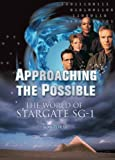Approaching the Possible: The World of Stargate SG-1