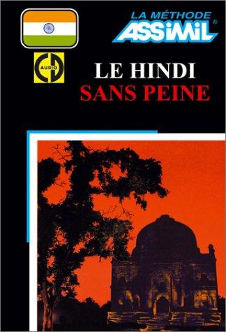 Le Hindi sans peine (1 livre + coffret de 4 CD)