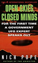 Open Skies, Closed Minds: For the First Time, a Government Ufo Expert Speaks Out