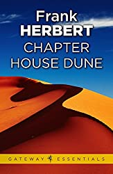 Chapter House Dune: The Sixth Dune Novel (The Dune Sequence Book 6)