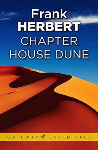 an analysis of chapterhouse dune Chapterhouse: dune frank herbert april 1985 those who would repeat the past must control the teaching of history -bene gesserit coda when the ghola-baby was delivered from the first bene.