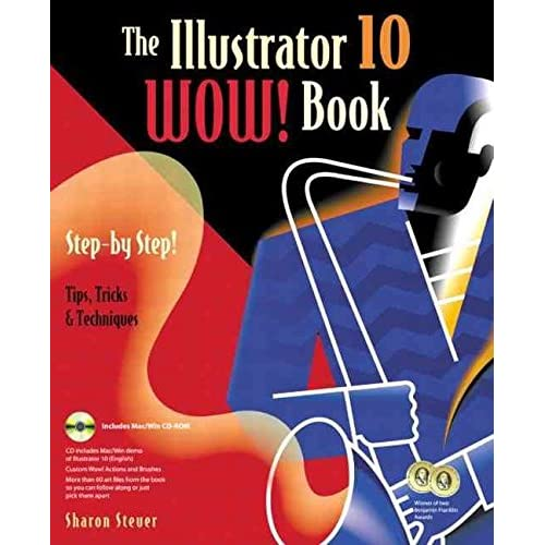 [(The Illustrator 10 Wow! Book)] [By (author) Sharon Steuer] published on (August, 2002)