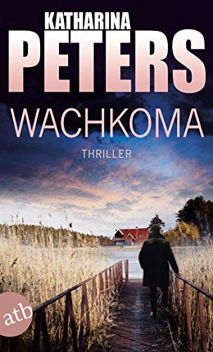 Buchseite und Rezensionen zu 'Wachkoma: Thriller (Hannah Jakob ermittelt 2)' von Katharina Peters