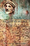 The Greek Achievement: The Foundation of the Western World (Allen Lane History)