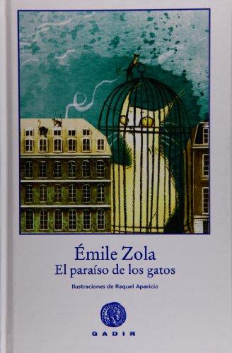 El paraíso de los gatos (Colección El Bosque Viejo) por Émile Zola