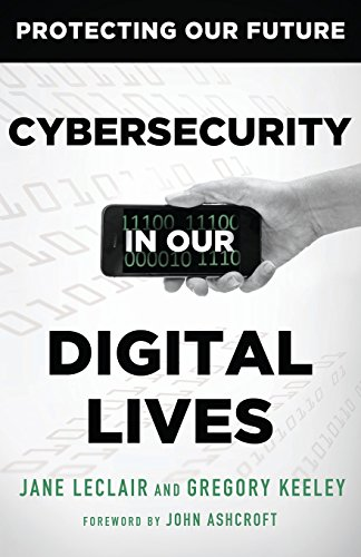 Cybersecurity In Our Digital Lives Protecting Our Future Pdf Download