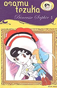 Princesse Saphir Edition simple Tome 1