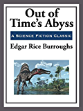 Out of Time's Abyss (Unabridged Start Publishing LLC Book 3)
