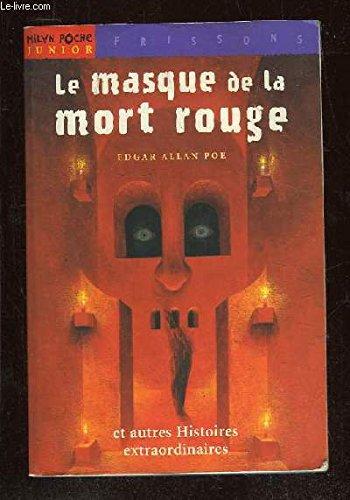 Le Masque de la mort rouge et Autres histoires extraordinaires