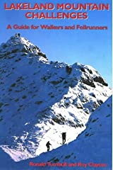 Lakeland Mountain Challenges: A Guide for Walkers and Fellrunners: A Guide for Hillwalkers and Fellrunners Paperback