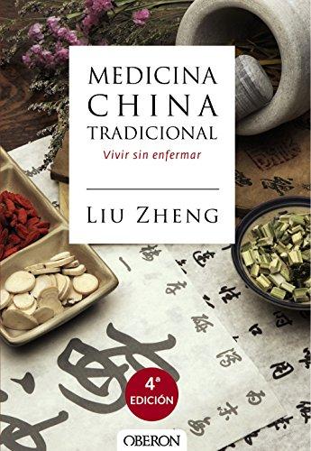 Medicina china tradicional (Libros Singulares) por Liu Zheng