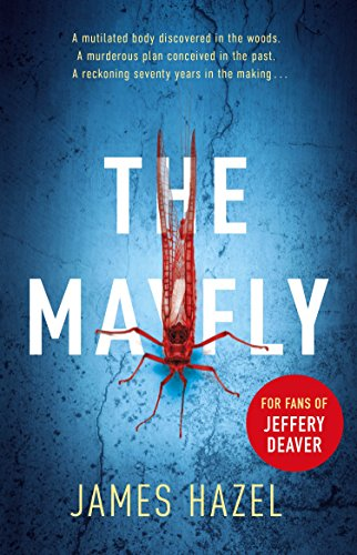 The Mayfly: The chilling thriller that will get under your skin by [Hazel, James]