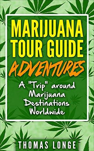 Adventure Medical Guide (Marijuana Tour Guide Adventures: A