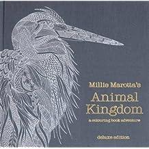 Millie Marotta's Animal Kingdom by Millie Marotta (2015-11-12)