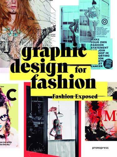 Graphic Design For Fashion. Fashion Exposed