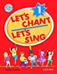 Let's Chant, Let's Sing 1 : Book and...