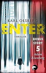 Enter - Bonus-Story 5: Adam Eisenberg (German Edition)