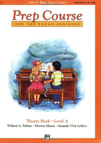 By Willard Palmer - Alfred's Basic Piano Prep Course Theory Book Level A: Universal Edition (Alfred's Basic Piano Library)