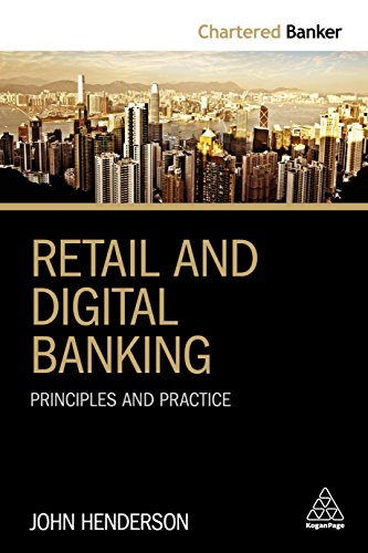 Retail and Digital Banking: Principles and Practice (Chartered Banker)
