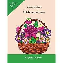 Art therapie coloriage: 30 Coloriages anti-stress: Coloriage paques, Calme coloriage, Mandalas, fleurus dessin, Motifs Relaxants Et Anti-Stress, Détente